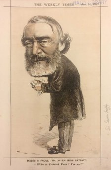 "An Irish Patriot. ""Why is Ireland Poor? I'm not!"" [Sir Charles Gavan Duffy] from the series ""Masks and Faces"", 1874 by Tom Durkin, The Weekly Times"