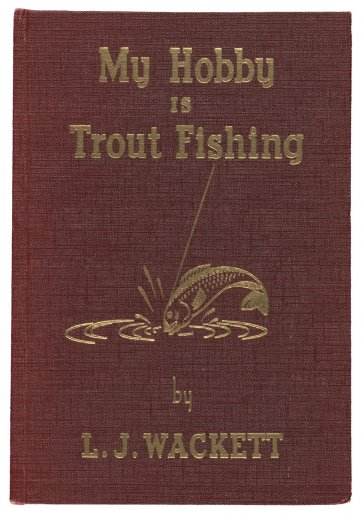 My hobby is trout fishing by LJ Wackett