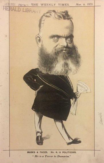 "A Politician. ""He is a Terror to Dummies' [Sir William Foster Stawell, Chief Justice of Victoria] from the series ""Masks and Faces"", 1873 by Tom Durkin, The Weekly Times"