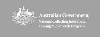 The Australian Government National Collecting Institutions Touring and Outreach Programs